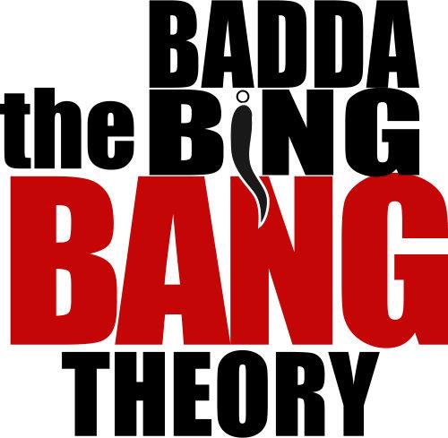 Badda-Bing Theory