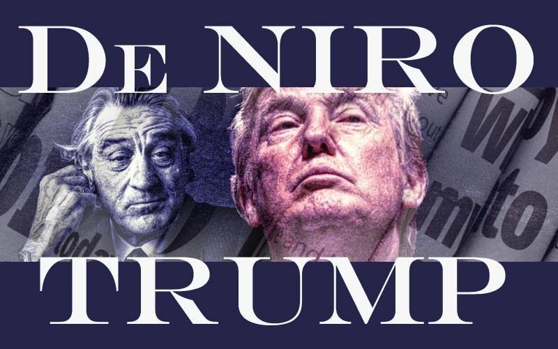 De Niro & Trump